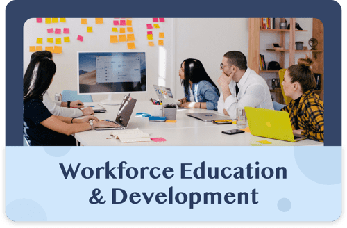 Workforce Education and Development