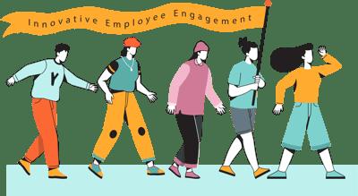 Innovative employee engagement