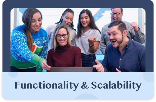 Functionality and Scalability