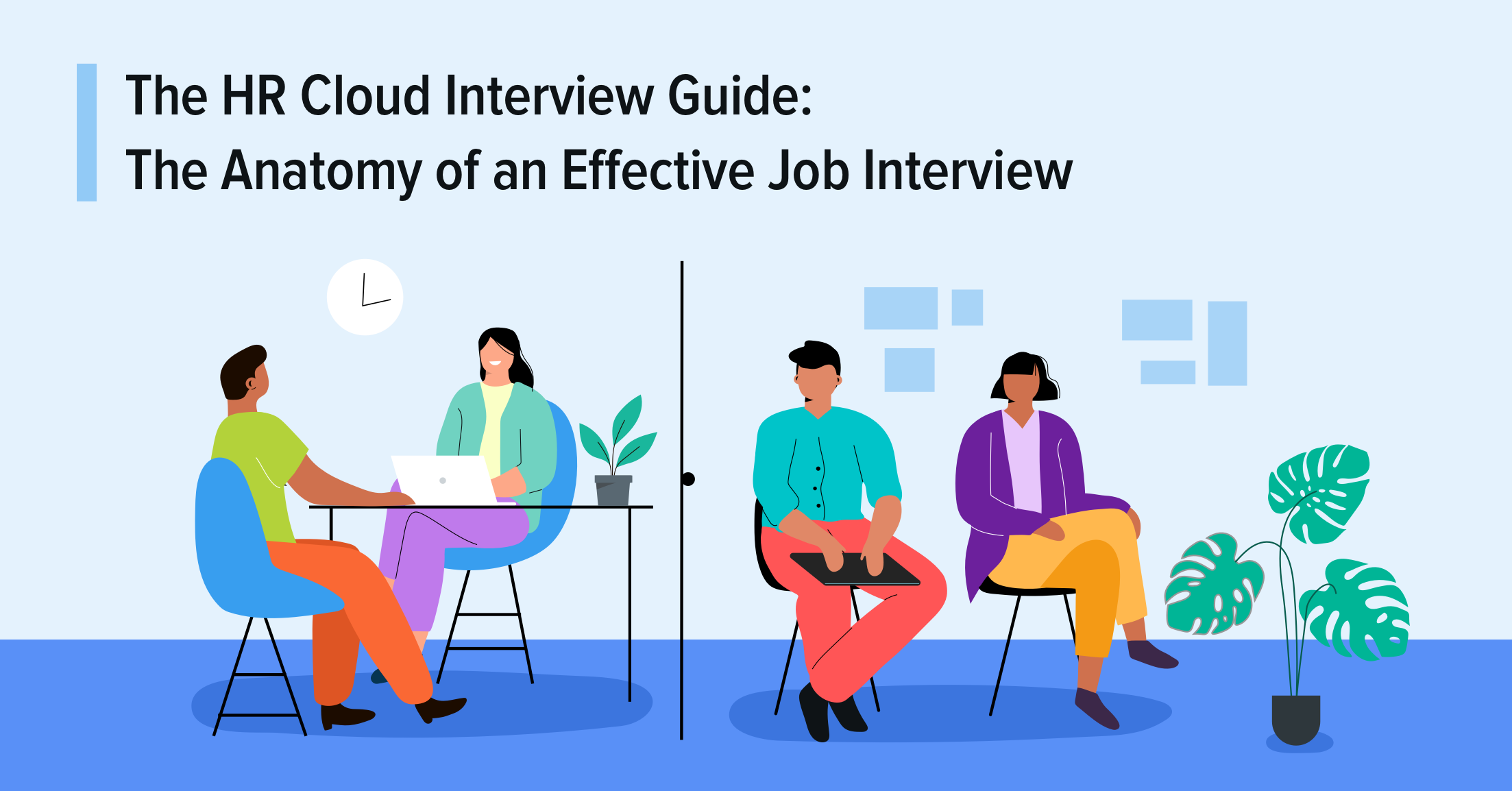 The HR Cloud Interview Guide: The Anatomy of an Effective Job Interview