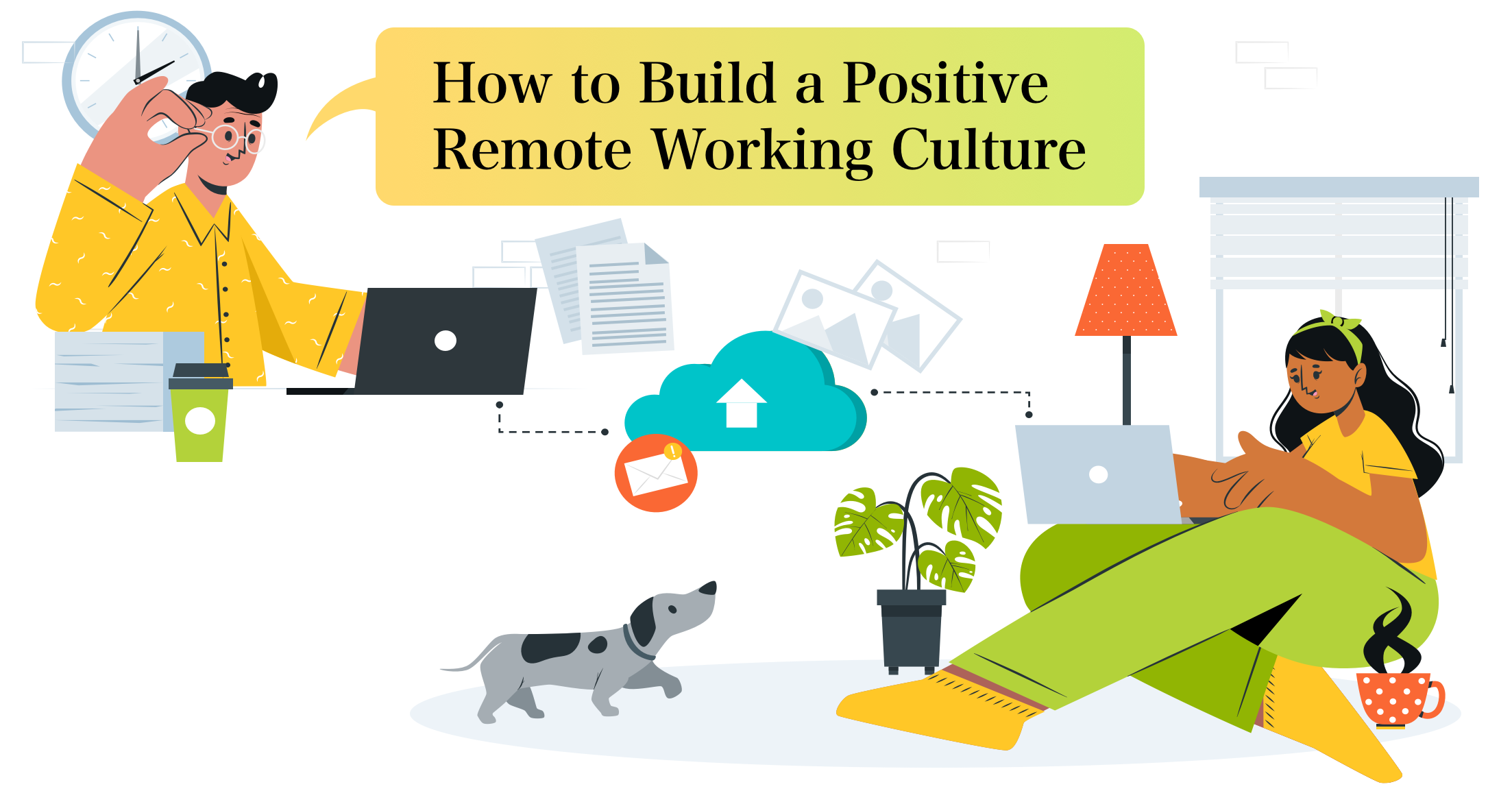 Learn How to Build an Effective Culture to Engage Remote Teams