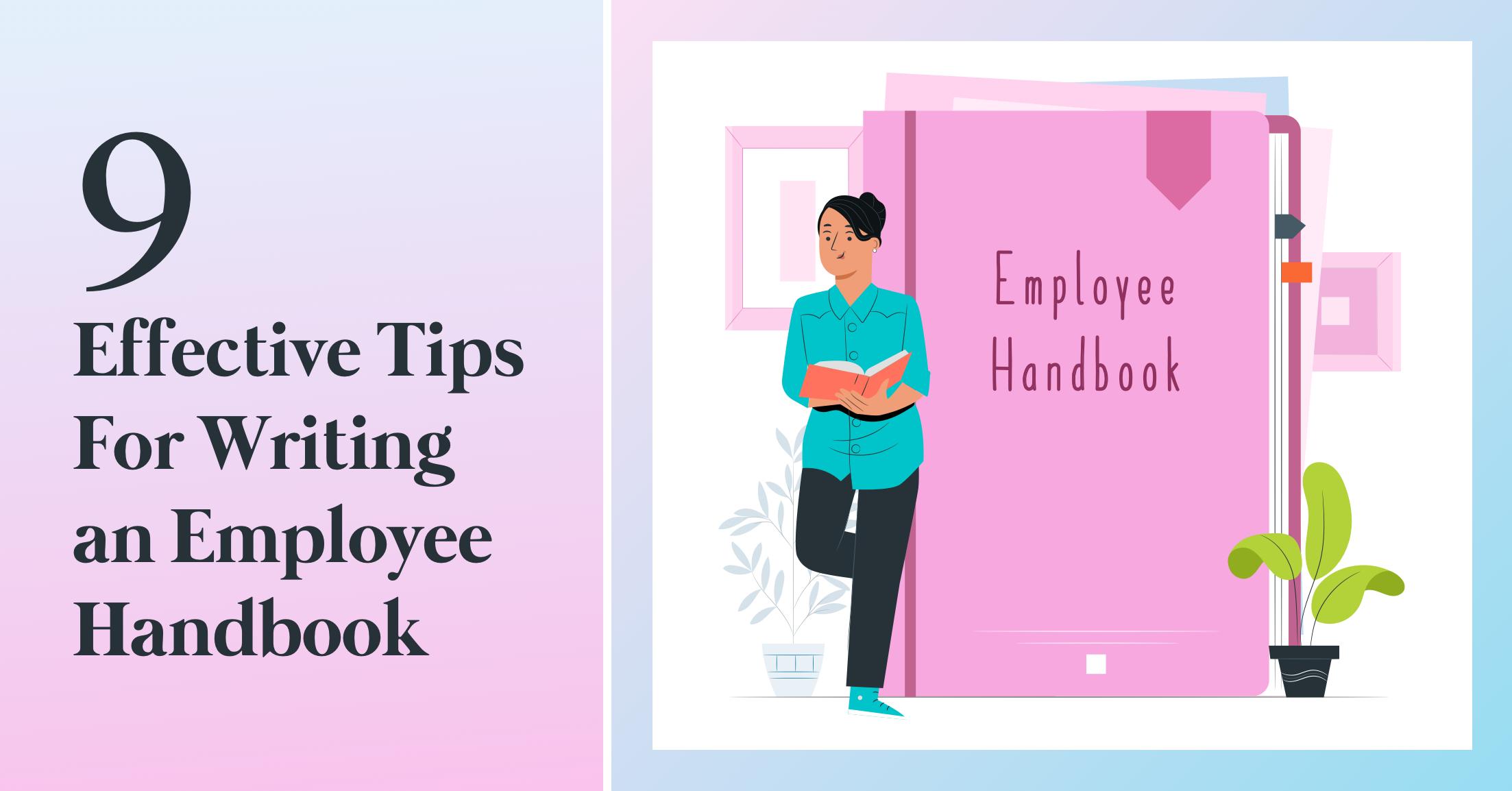 Nine Tips for Writing an Employee Handbook