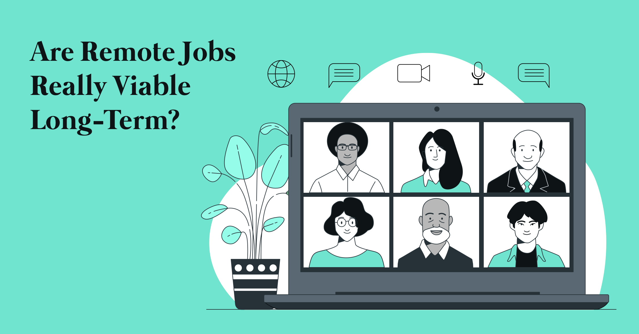 Are Remote Jobs Really Viable Long-Term?