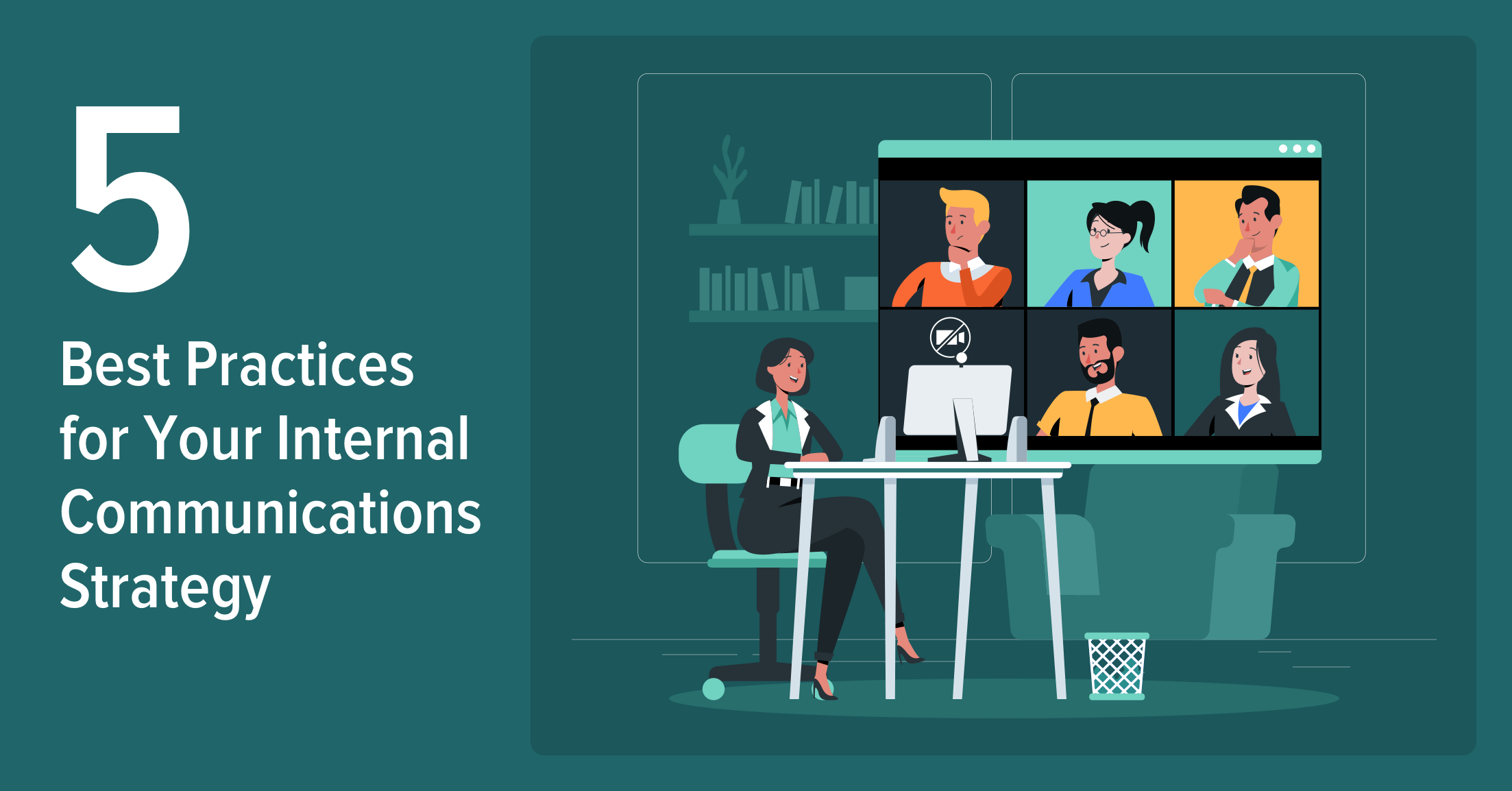 5 Best Practices for Your Internal Communications Strategy