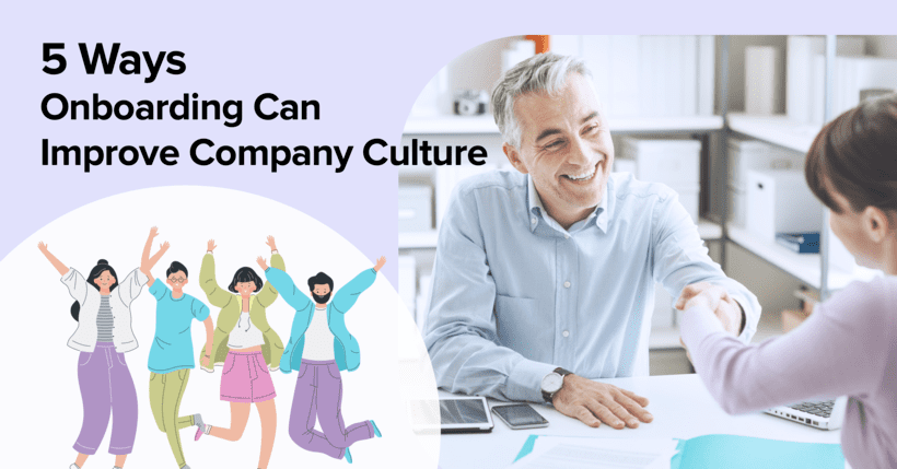 5 Ways Onboarding Can Improve Company Culture