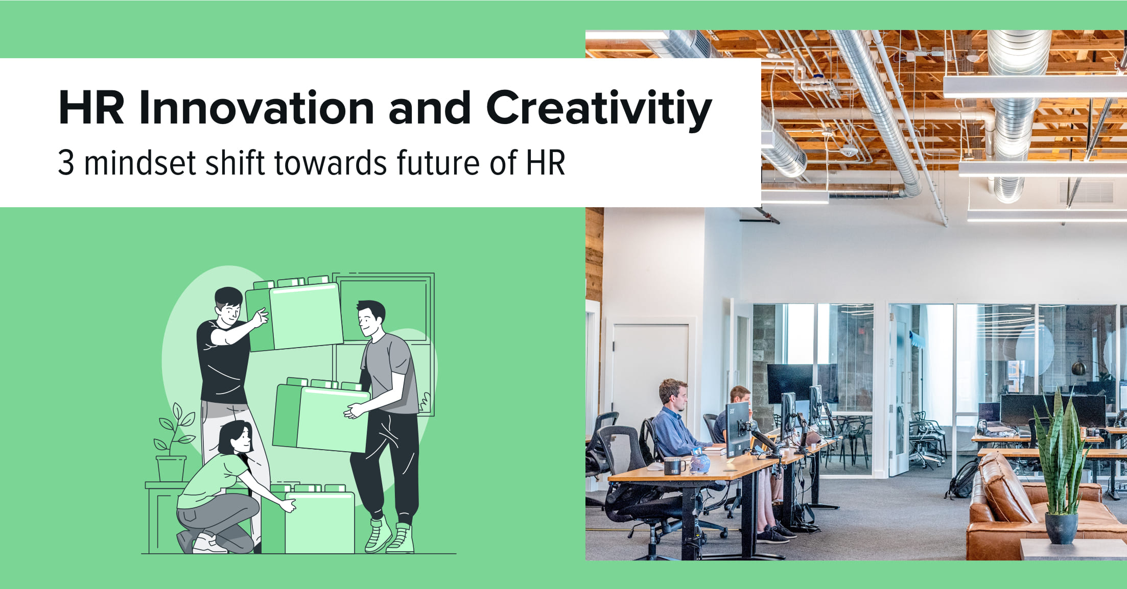 HR Innovation and creativity – 3 mindset shift towards the future of HR