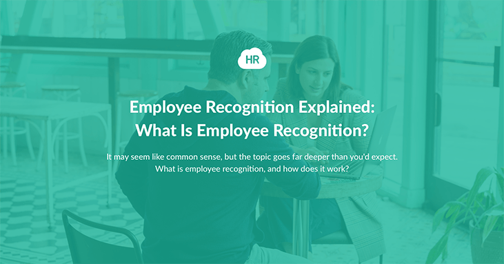 Employee Recognition Explained: What Is Employee Recognition