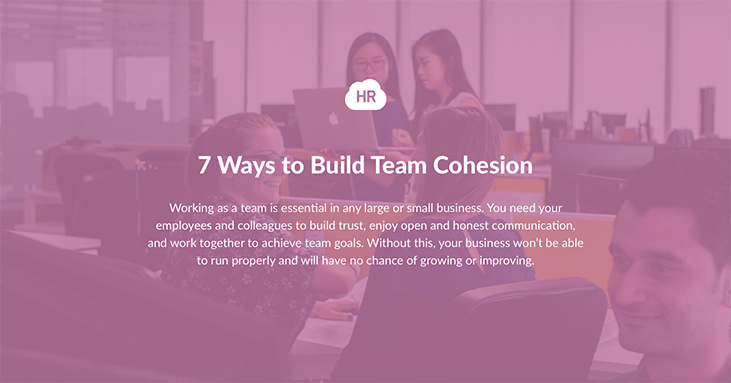 7 Tips on How to Build Team Cohesion in 2021