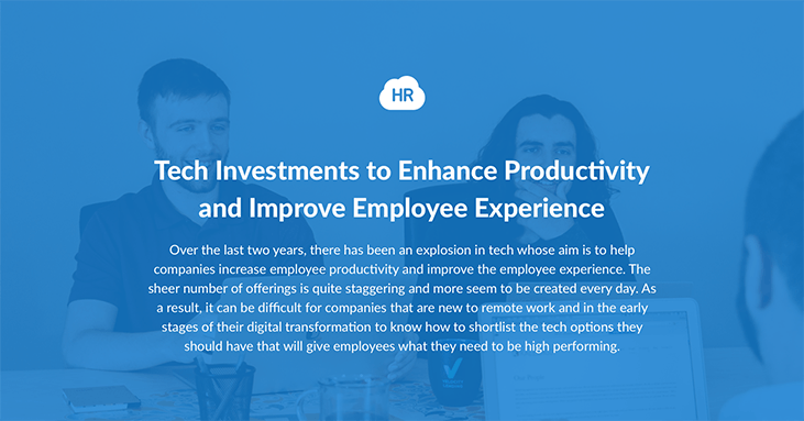 Tech Investments to Enhance Productivity and Improve Employee Experience