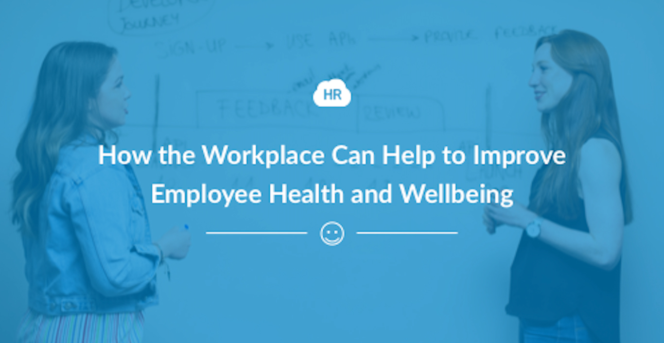 How the Workplace Can Help to Improve Employee Health and Wellbeing