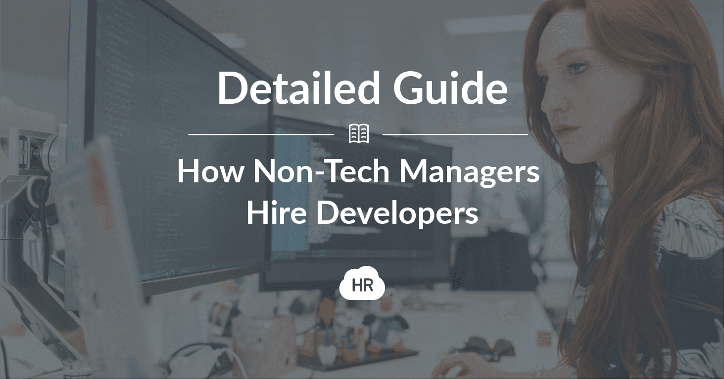 How Non-Tech Managers Hire Developers — Detailed Guide