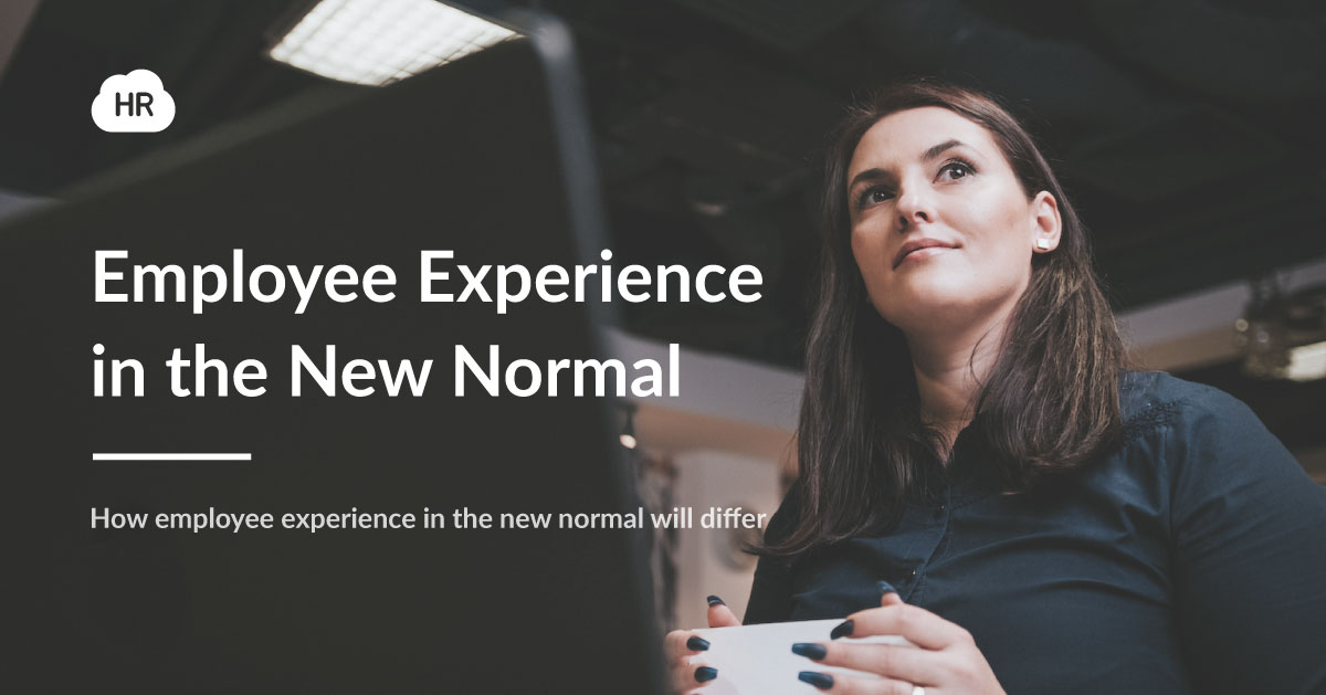 Employee Experience in the New Normal