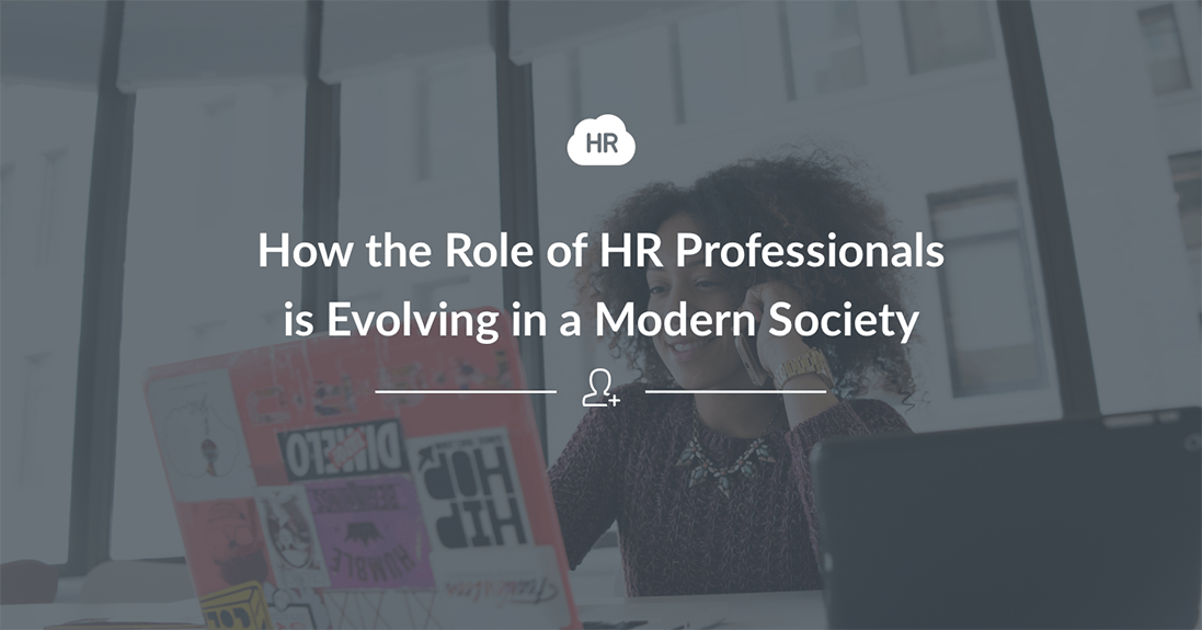 How The Role of HR Professionals Is Evolving In A Modern Society