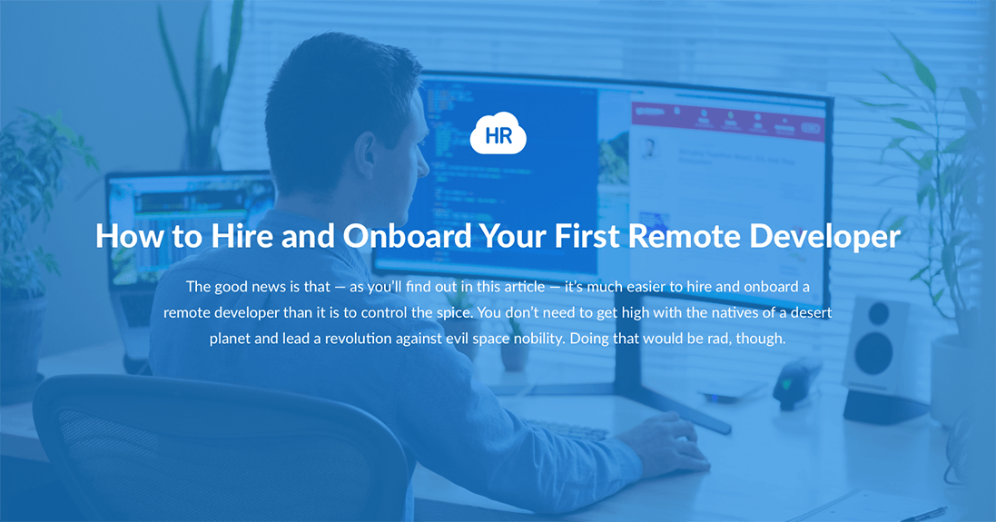 How to Hire and Onboard Your First Remote Developer