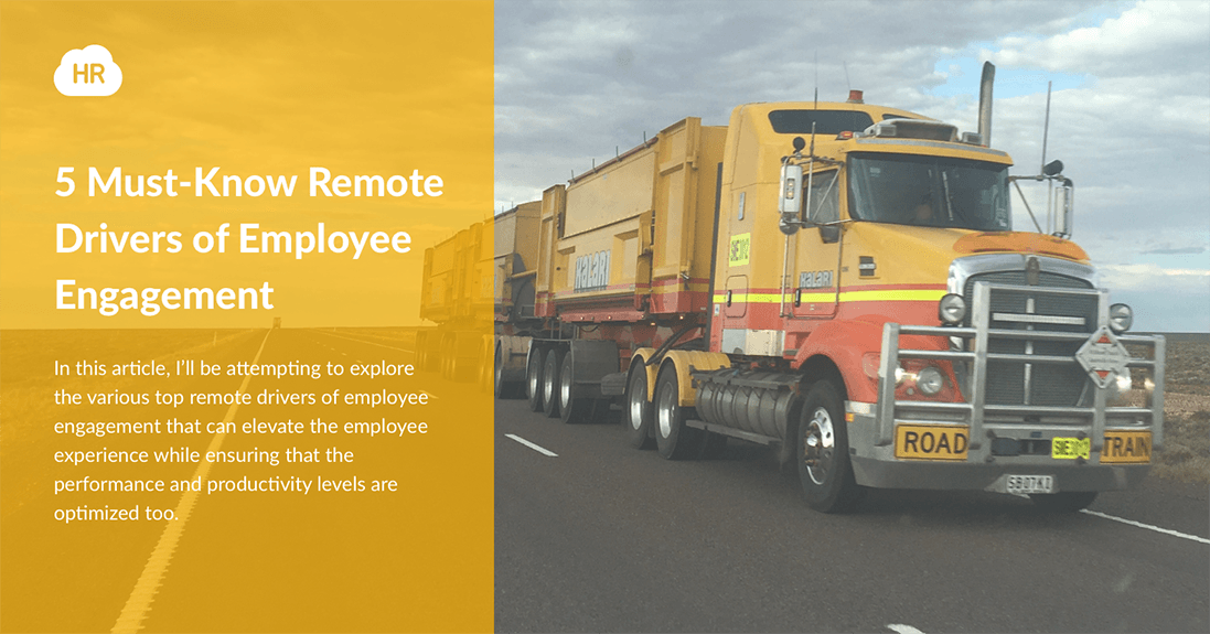 5 Must-Know Remote Drivers of Employee Engagement