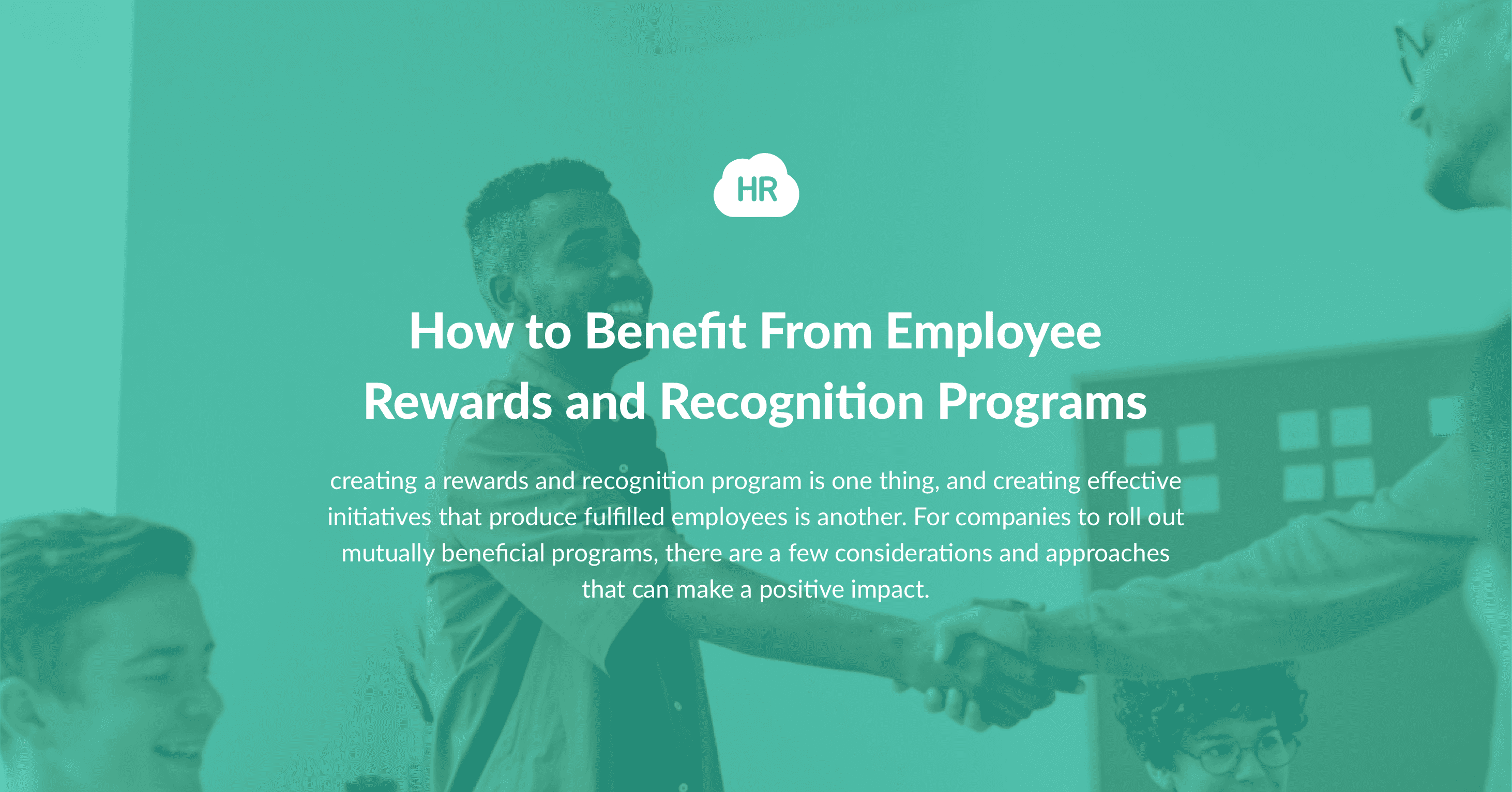 How to Benefit From Employee Rewards and Recognition Programs