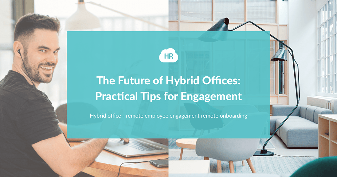 The Future of Hybrid Offices: Practical Tips for Engagement