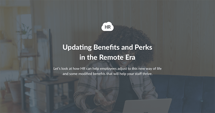 Updating Benefits and Perks in the Remote Era