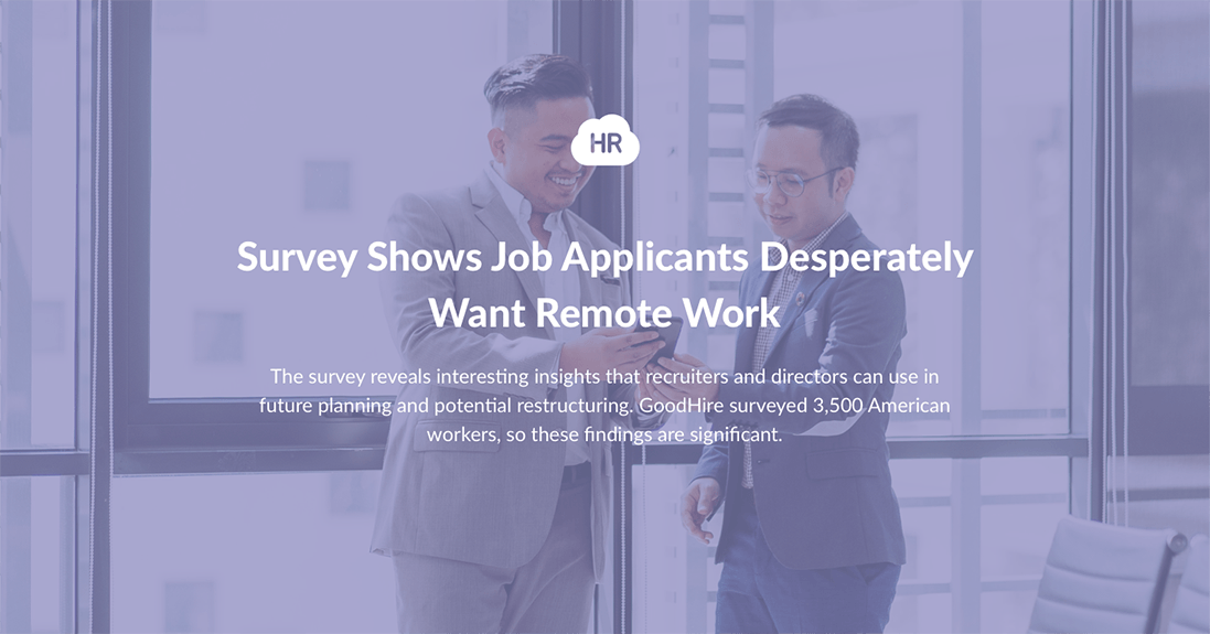 Job Applicants Want Remote Work Than Ever Before