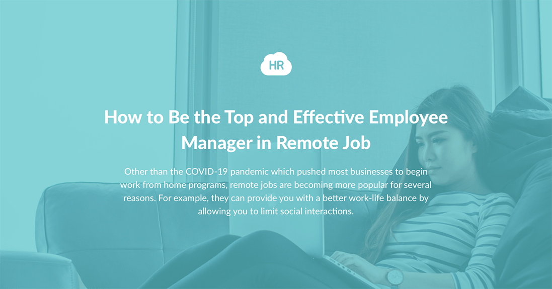 How to Be the Top and Effective Employee Manager in Remote Job