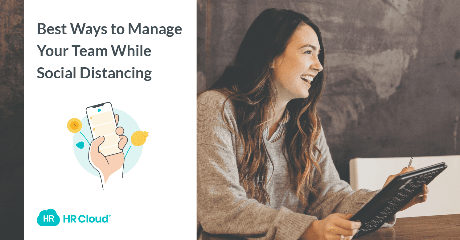Best Ways to Manage Your Team While Social Distancing