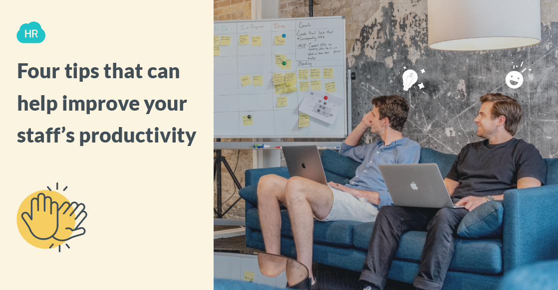 Four tips that can help improve your staff's productivity
