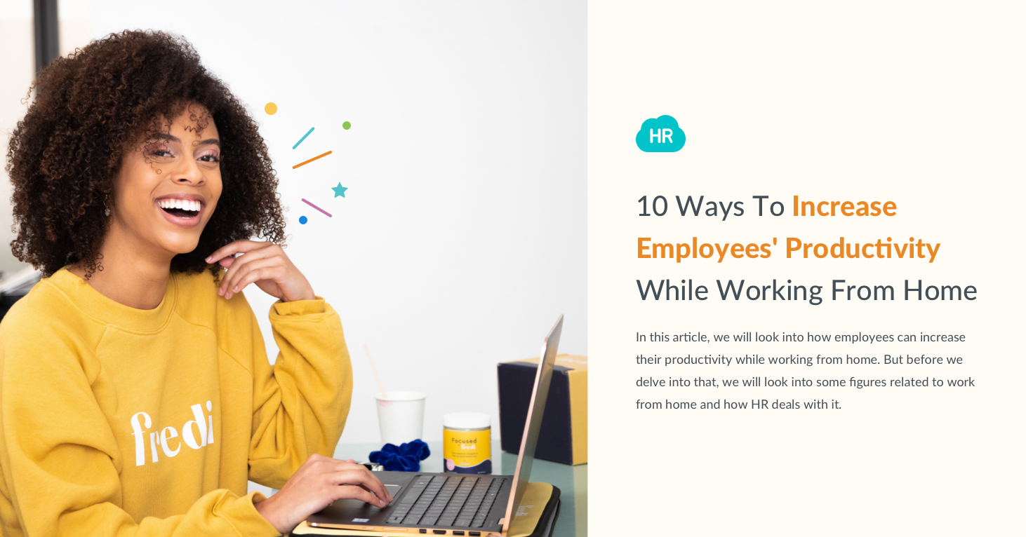 10 Ways To Increase Employees' Productivity While Working From Home