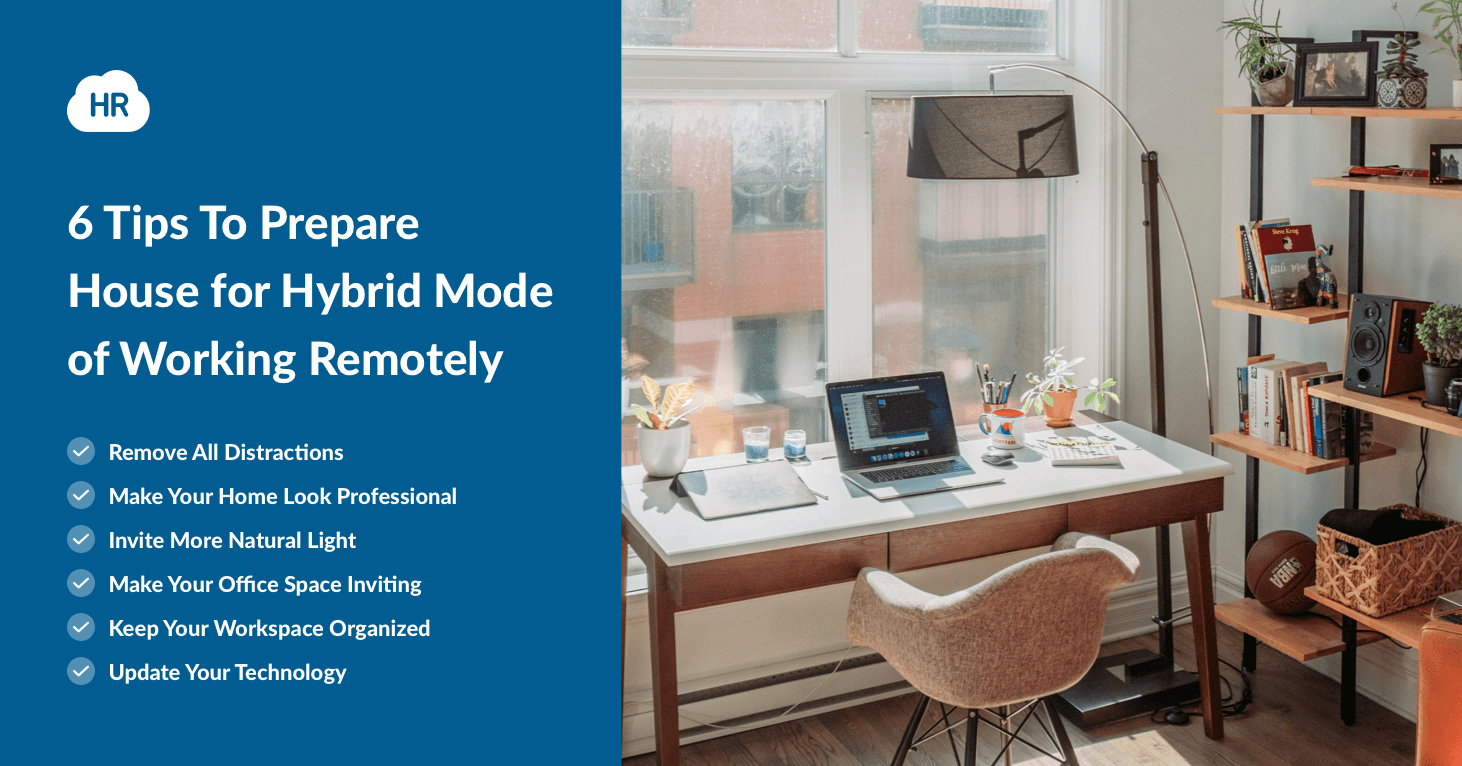 6 Tips To Prepare House for Hybrid Mode of Working Remotely