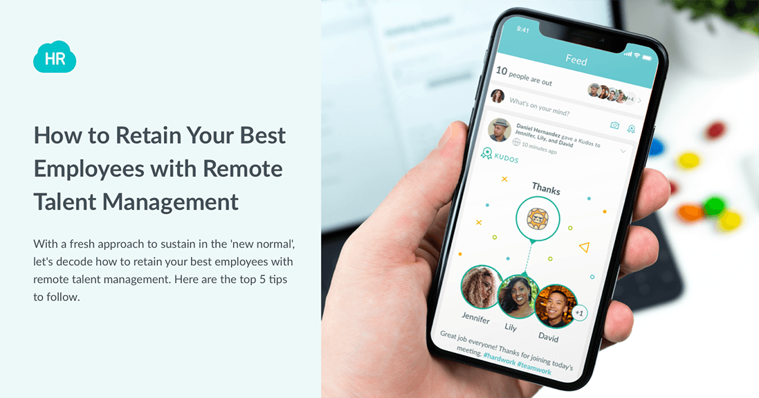 How to Retain Your Best Employees with Remote Talent Management