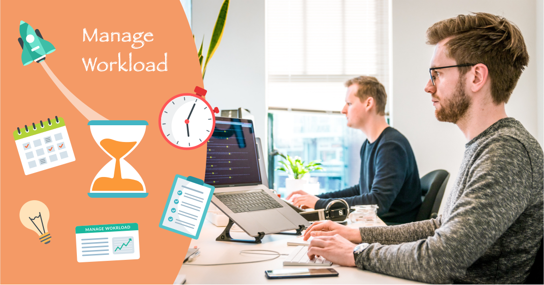 Help employees manage their workload