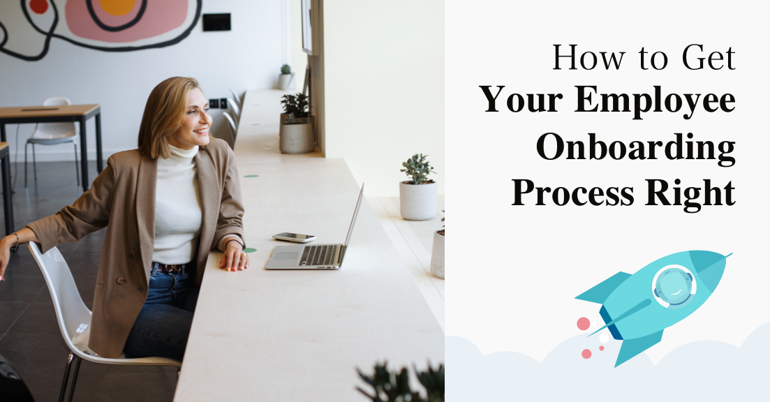 How to Get Your Employee Onboarding Process Right