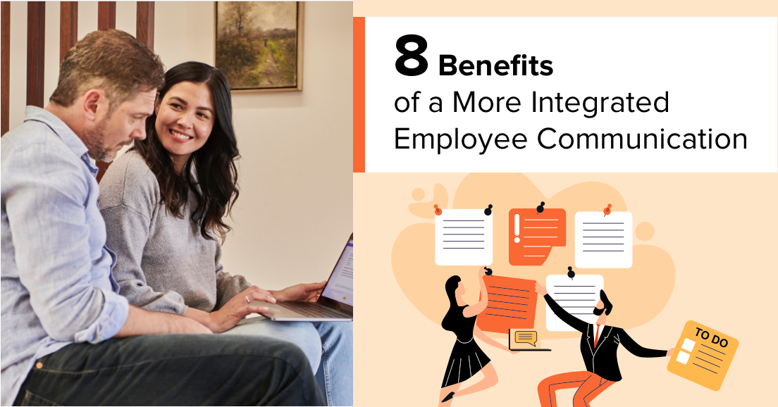 8 Benefits of a More Integrated Employee Communication