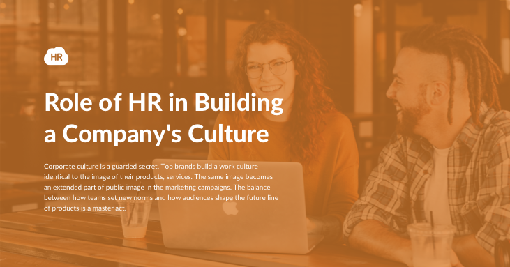 Role of HR in Building a Company's Culture