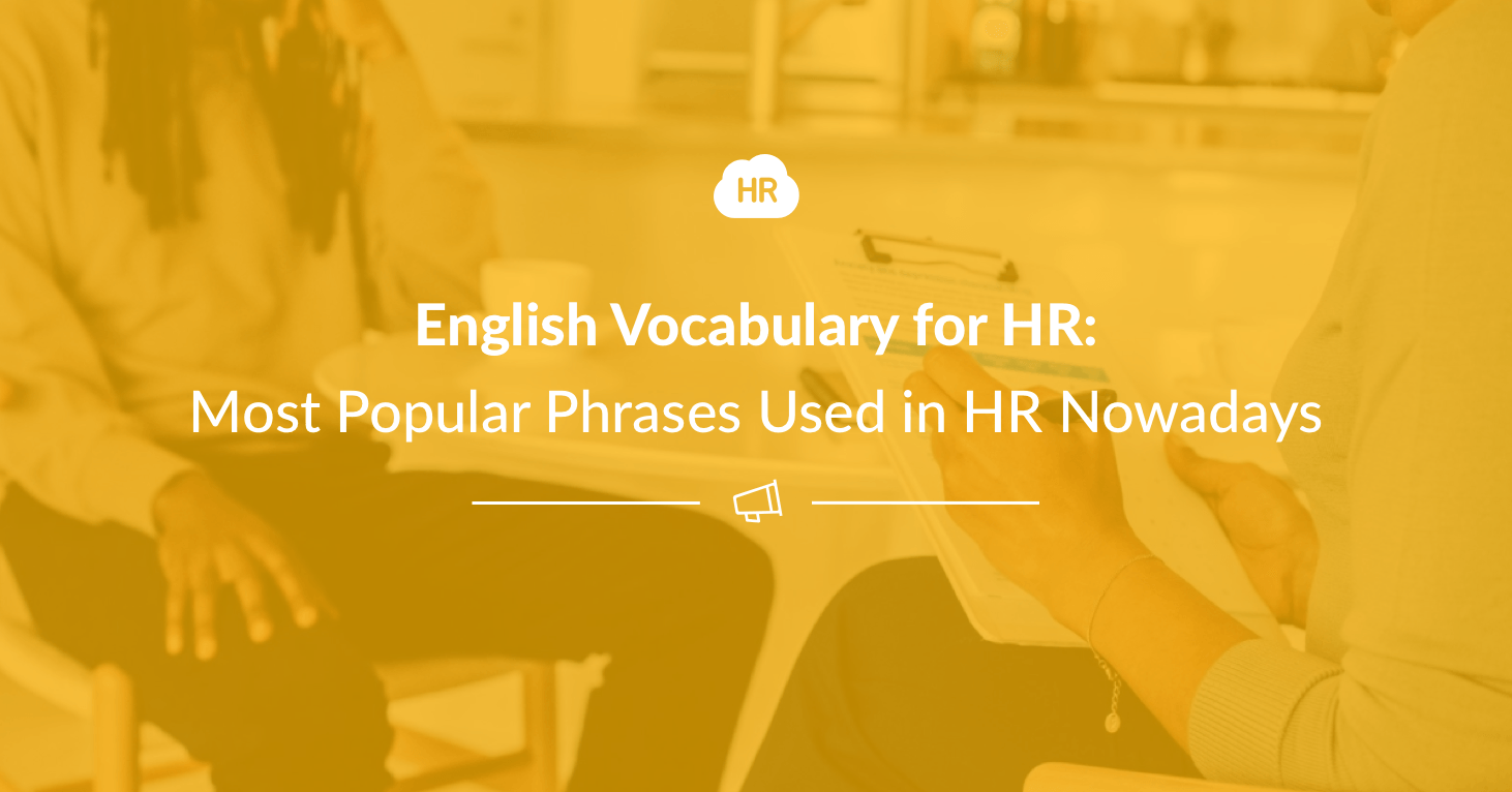 English Vocabulary for HR: Most Popular Phrases Used in HR Nowadays