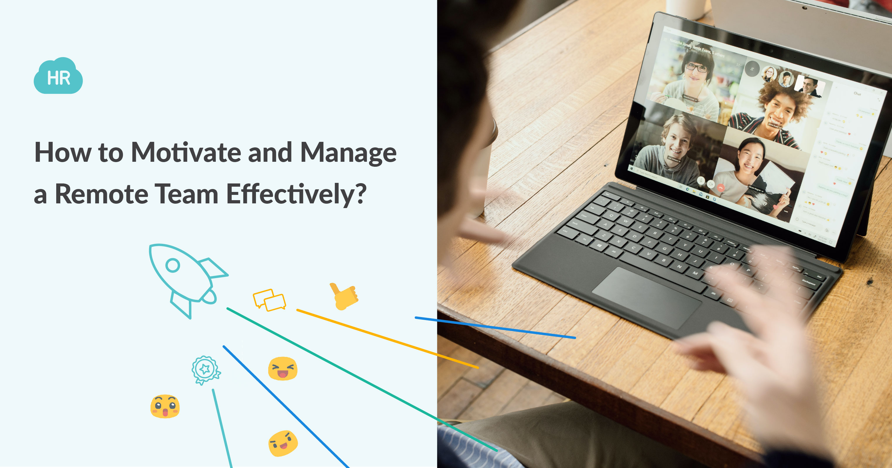 How to Motivate and Manage a Remote Team Effectively?
