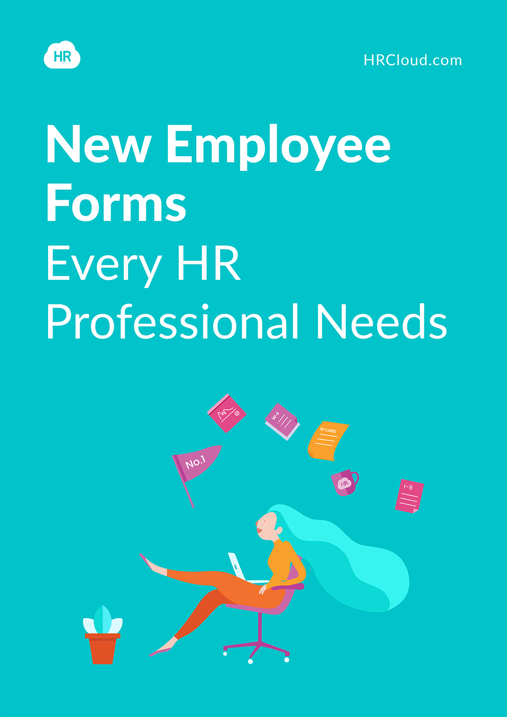 New Employee Forms Every HR Professional Needs