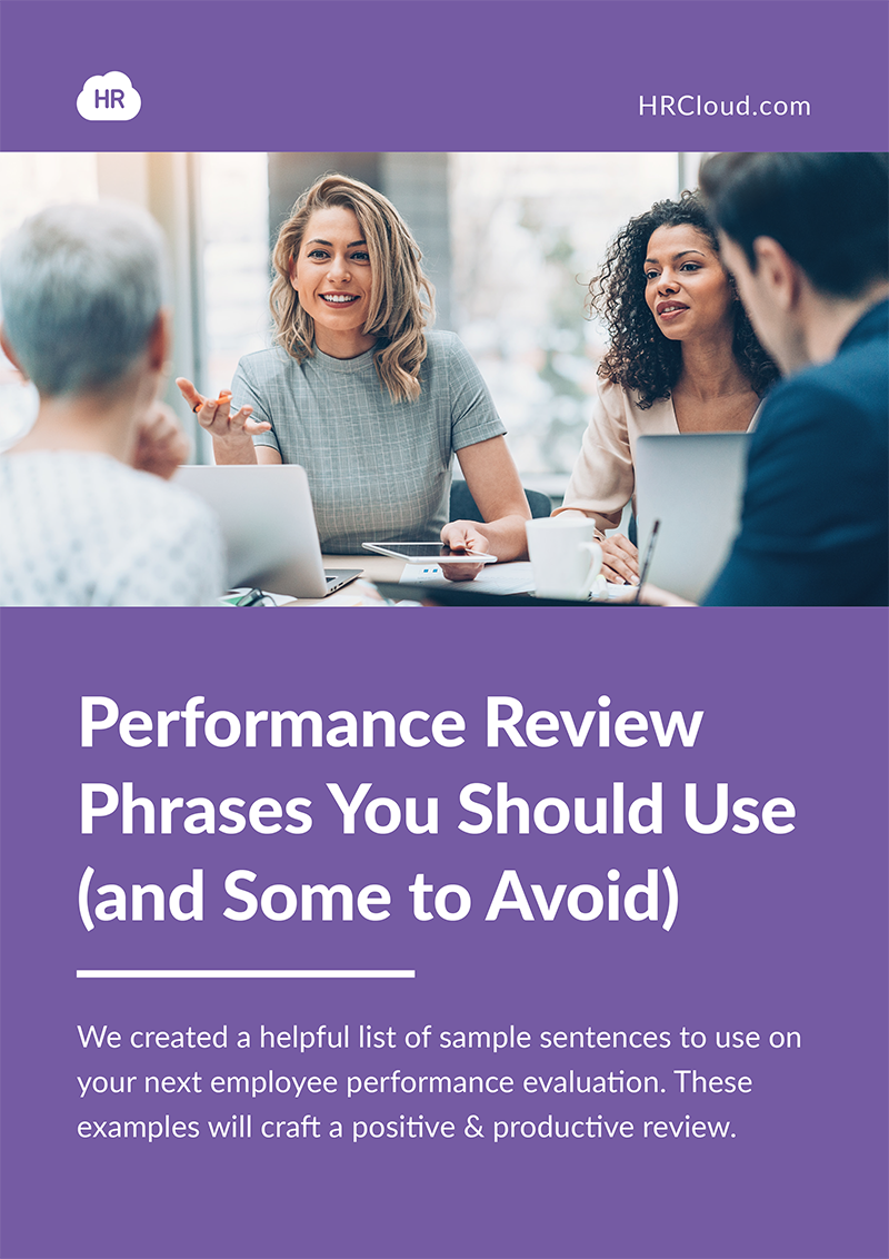 Performance Review Phrases You Shoud Use (and Some to Avoid)
