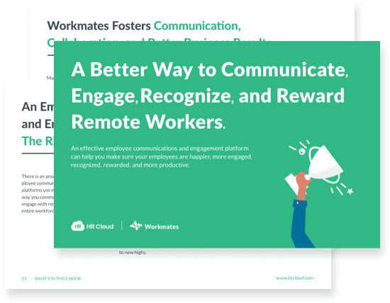 A better way to communicate, engage, recognize and reward remote workers