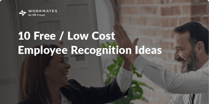 10 Free or Low Cost Ways to Recognize Your Employees!