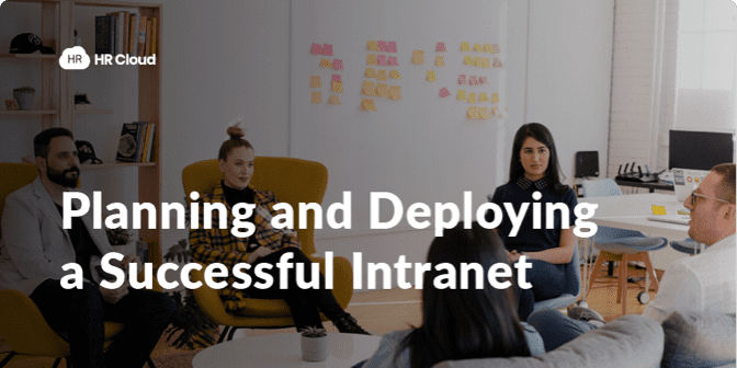 Planning and Deploying a Successful Intranet