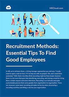 Recruitment Methods: Essential Tips To Find Good Employees