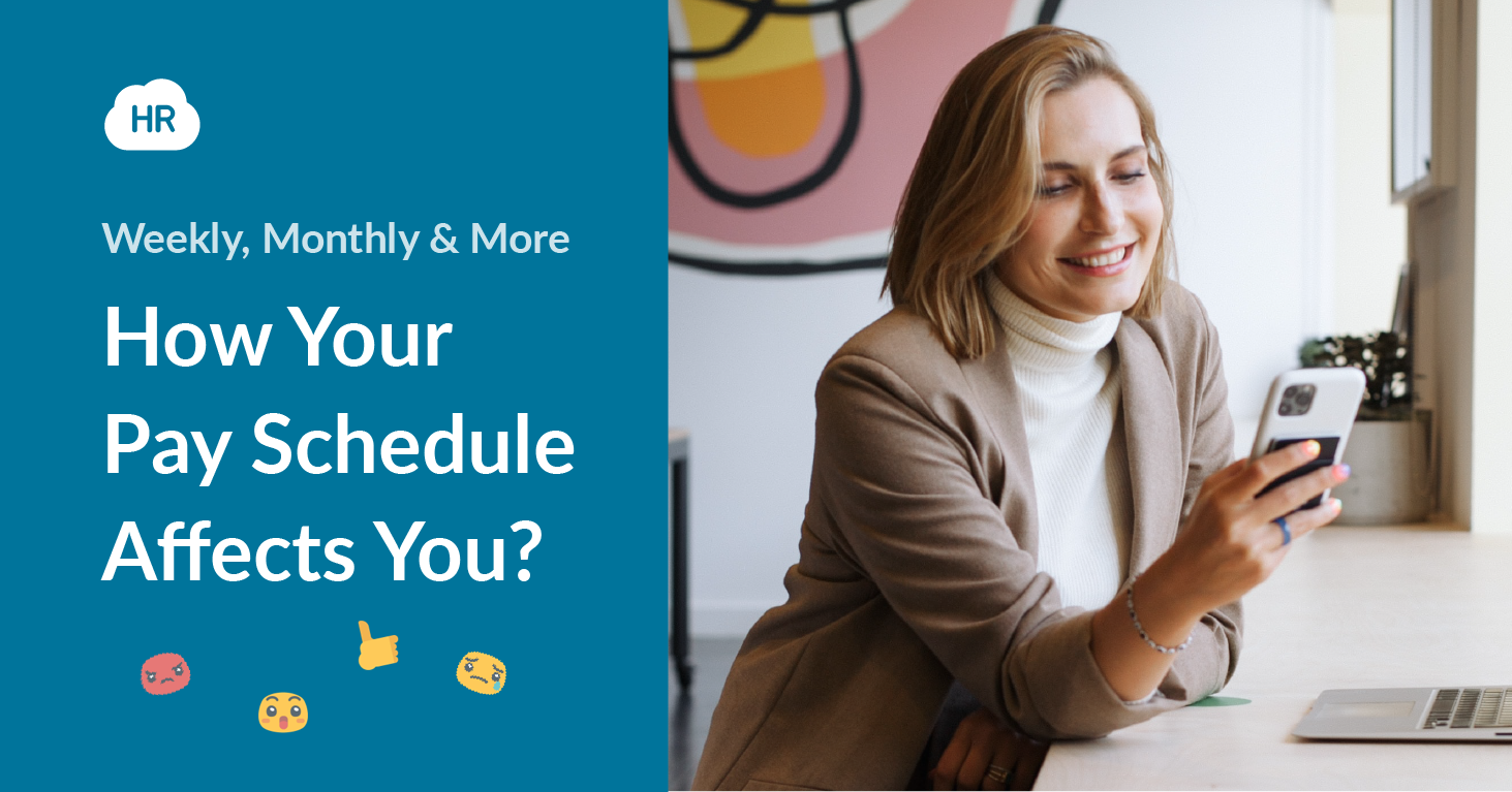 Weekly, Monthly & More: How Your Pay Schedule Affects You