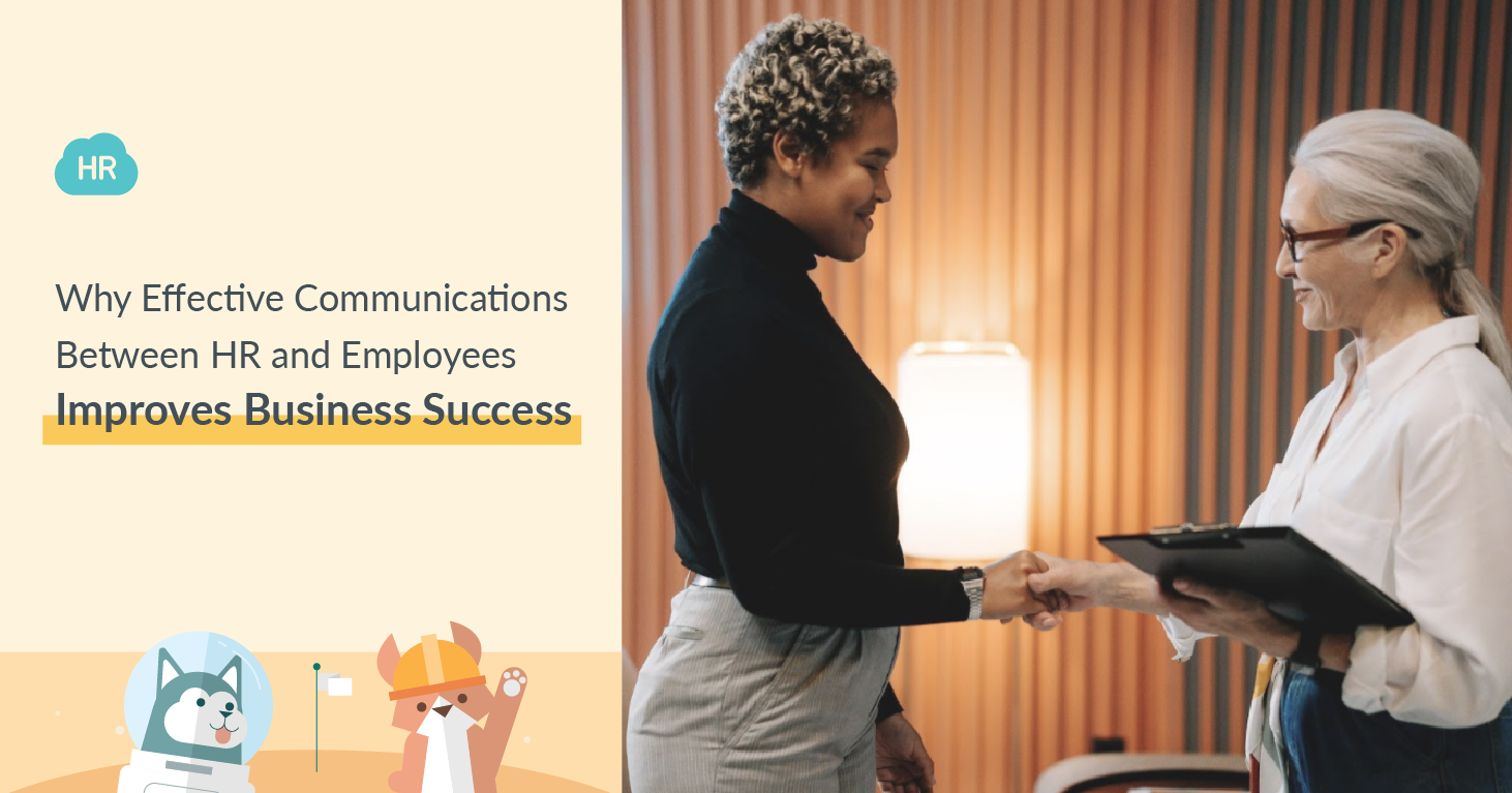 Why Effective Communications Between HR and Employees Improves Business Success