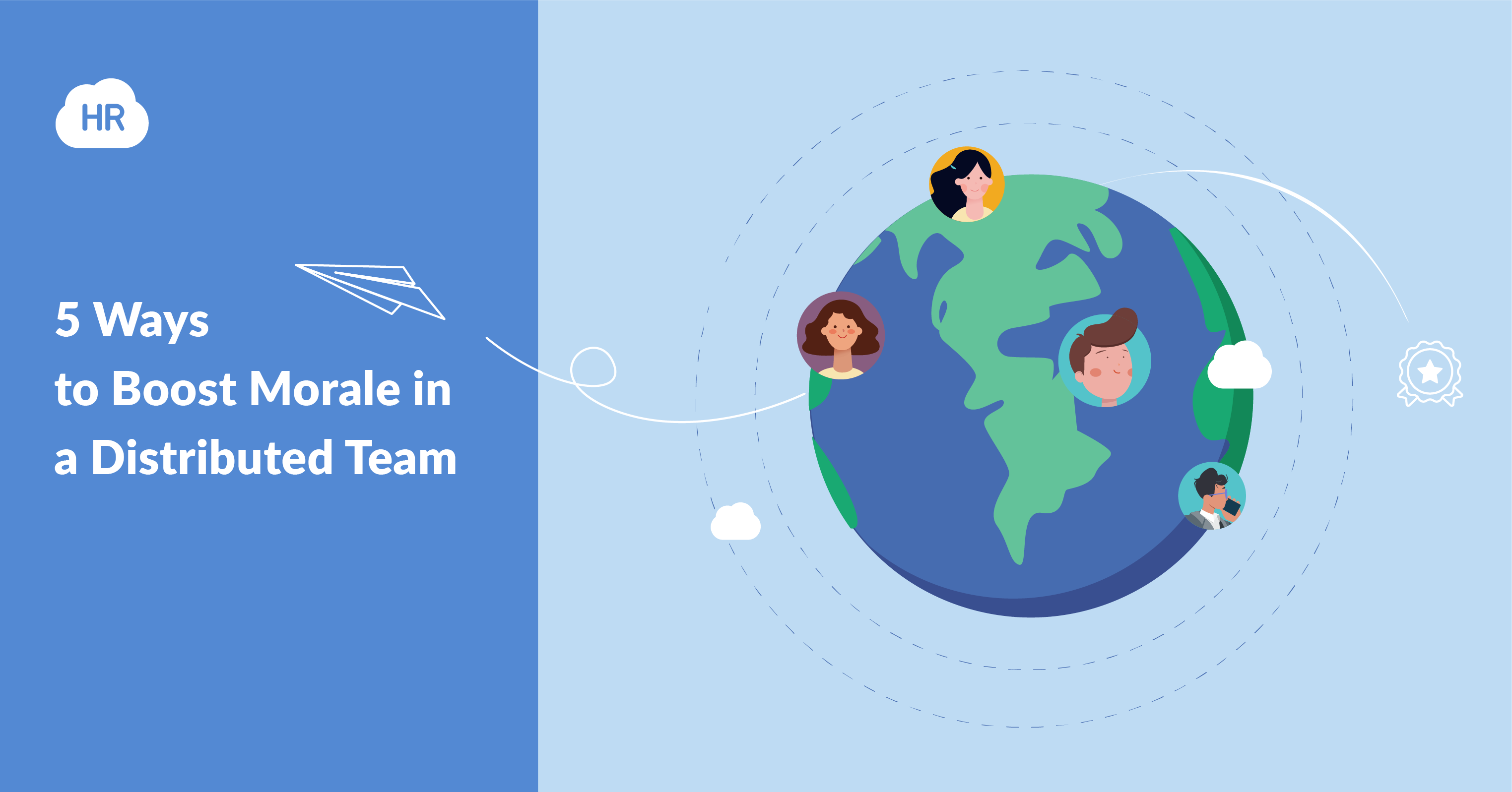 Five Ways to Boost Morale in a Distributed Team