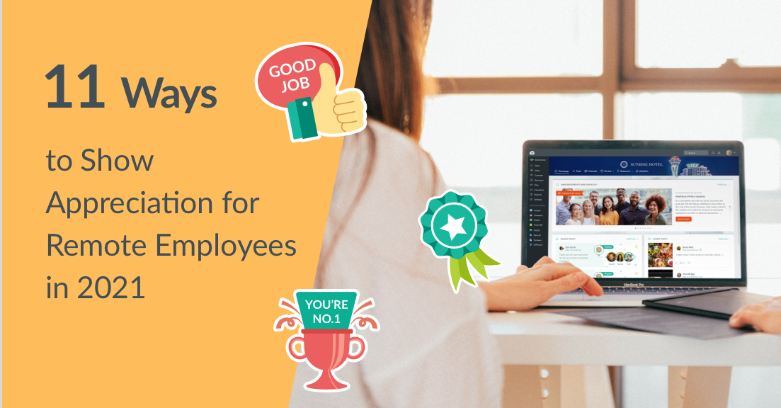 11 Ways to Show Appreciation for Remote Employees in 2021
