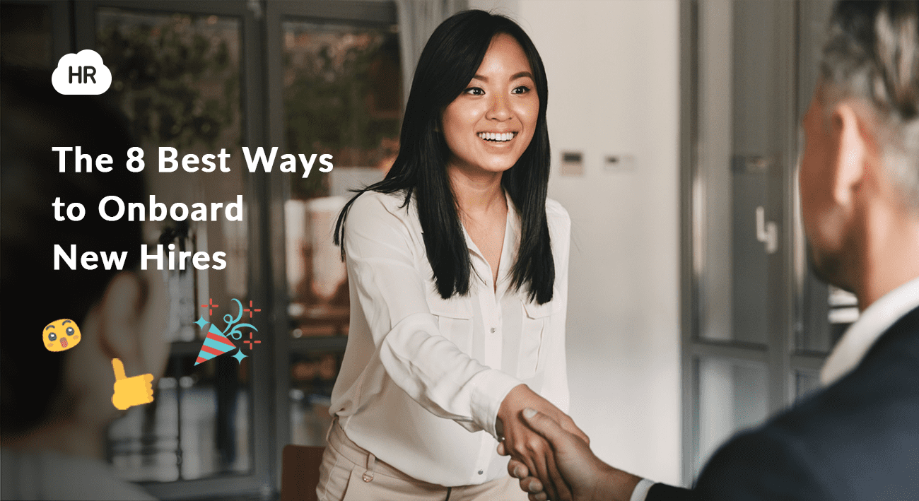 The 8 Best Ways to Onboard New Hires