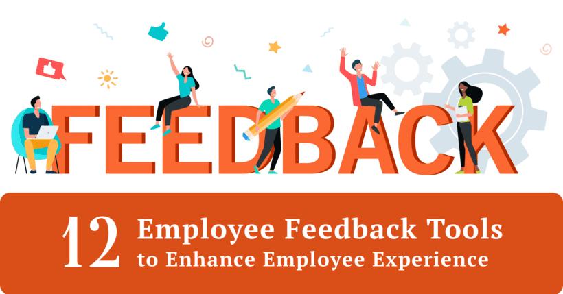 12 Employee Feedback Tools to Enhance Employee Experience