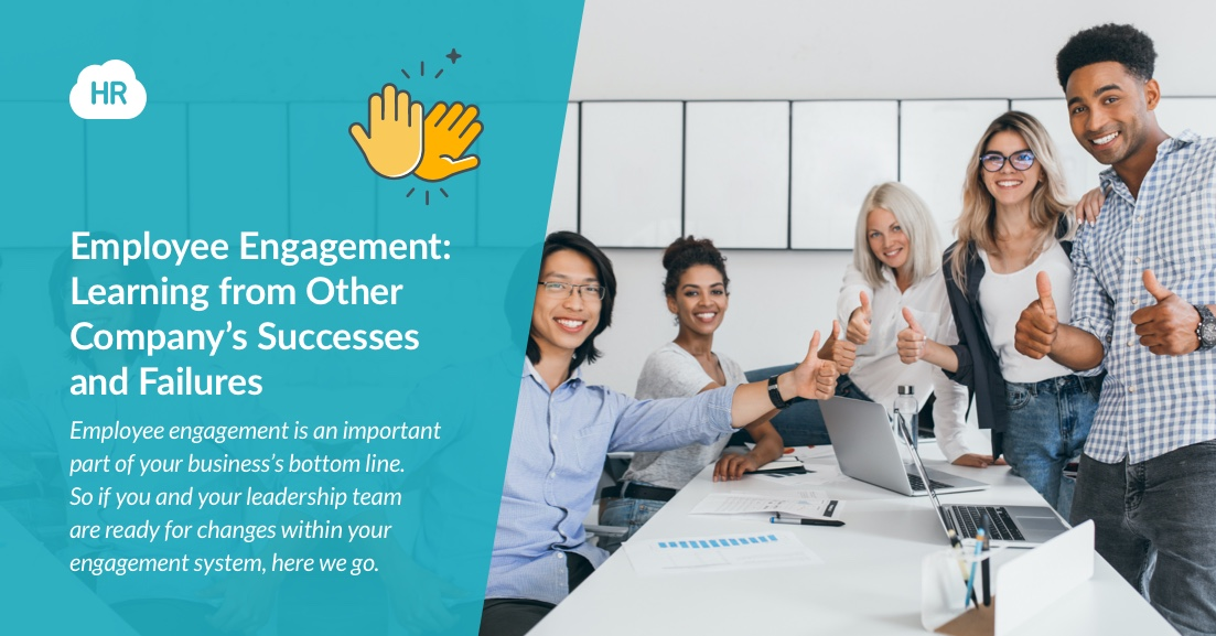 Employee Engagement: Learning from Other Company's Successes and Failures