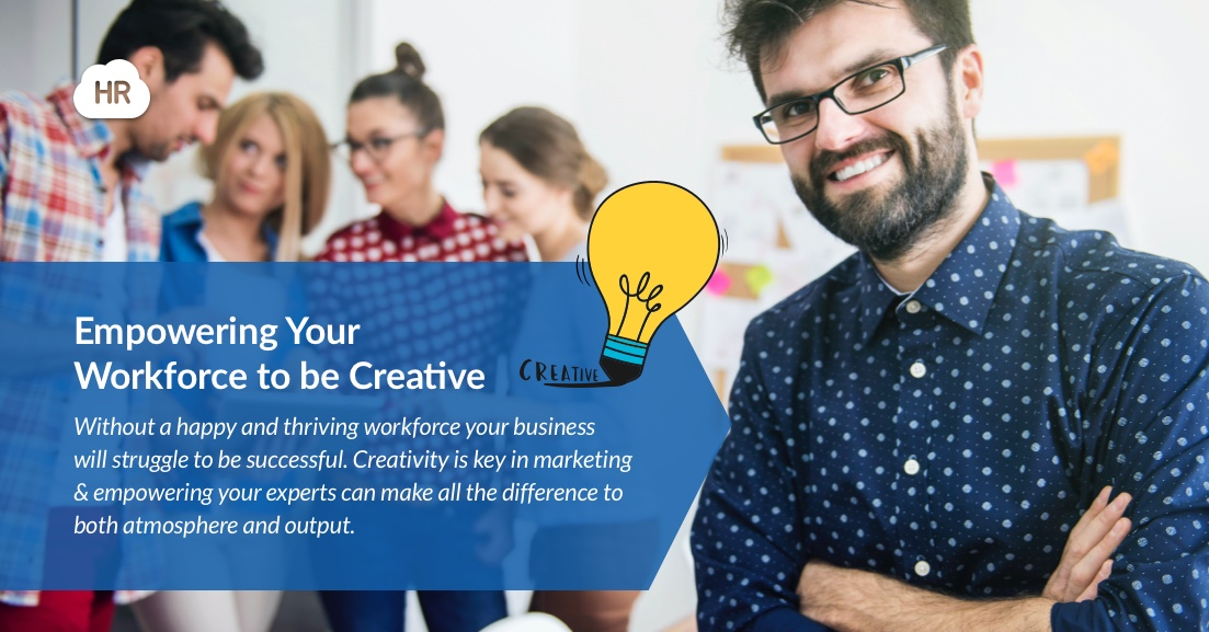 Empowering your workforce to be creative