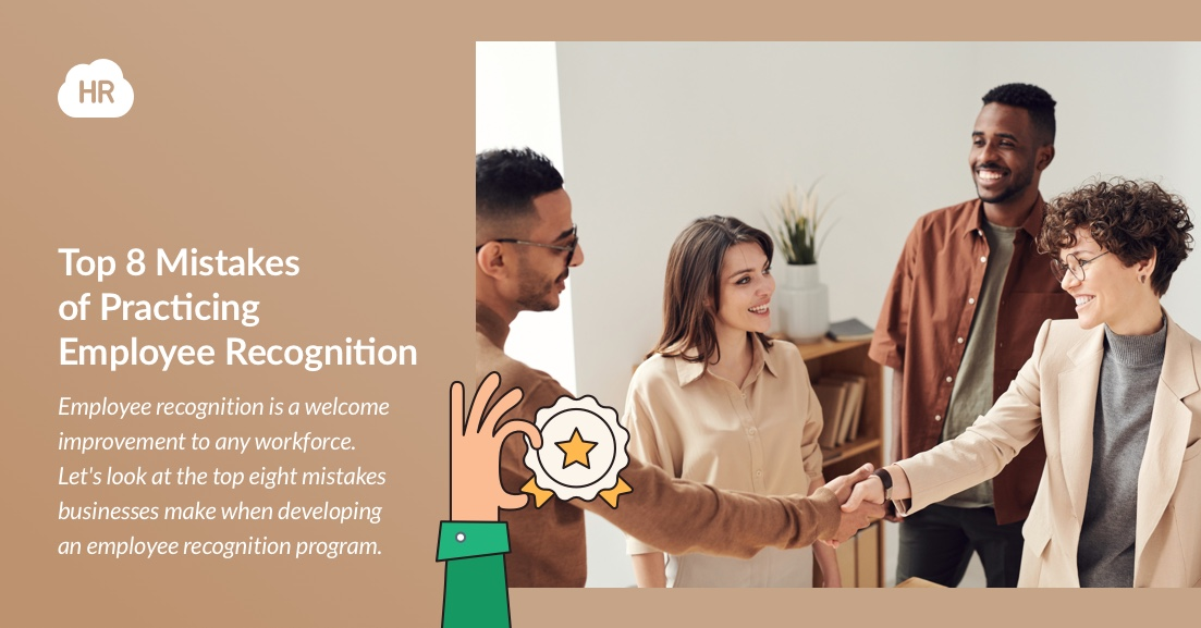 Top 8 Mistakes of Practicing Employee Recognition